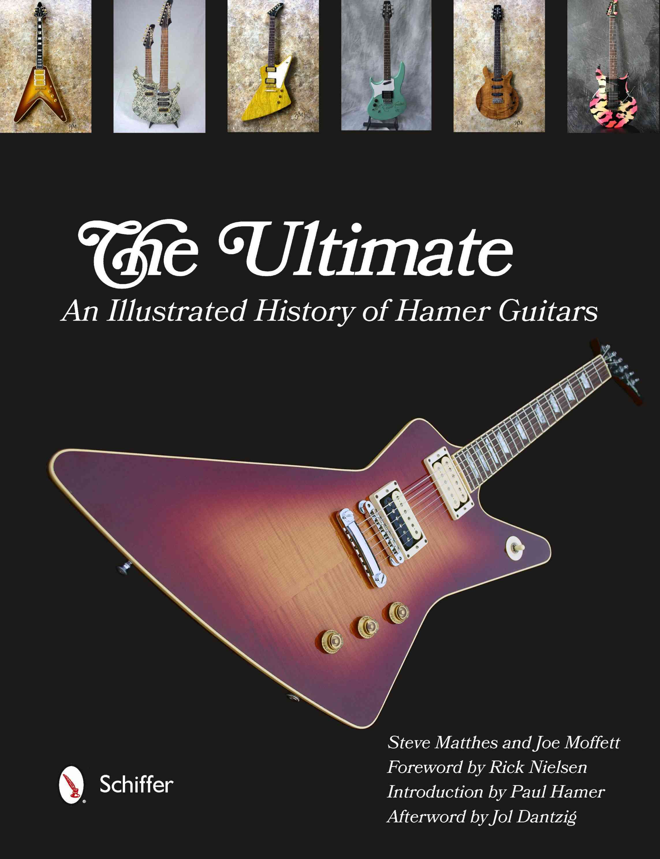 The Ultimate Hamer Guitars By Matthes, Steve/ Moffett, Joe/ Hamer, Paul (FRW)
