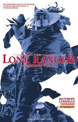 Lone Ranger Omnibus 1 By Matthews, Brett